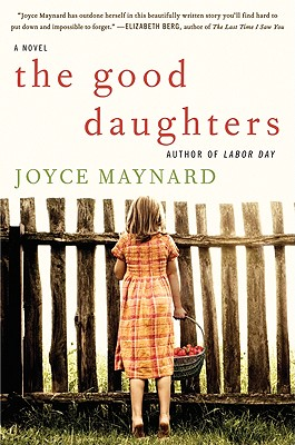 The-Good-Daughters-Maynard-Joyce-9780061994319.jpg
